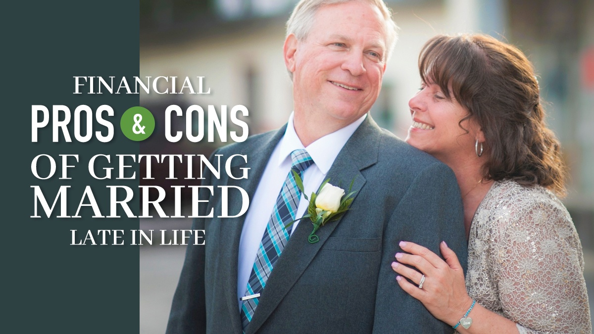 Financial Pros & Cons of Getting Married Late in Life