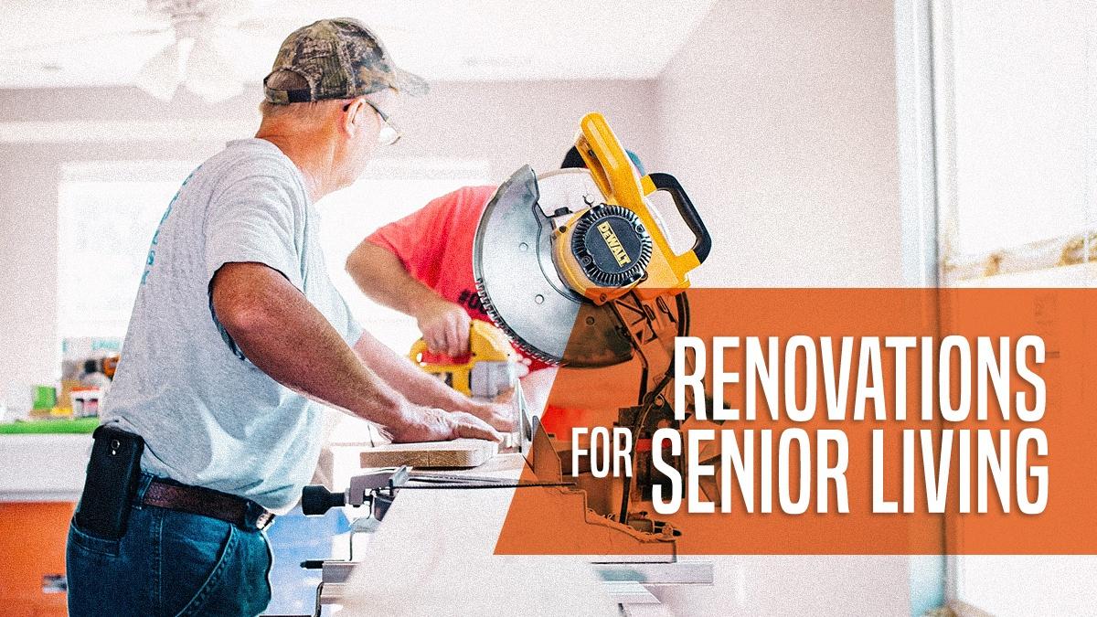 Renovations for Senior Living