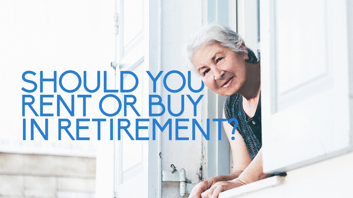 Should You Rent or Buy in Retirement