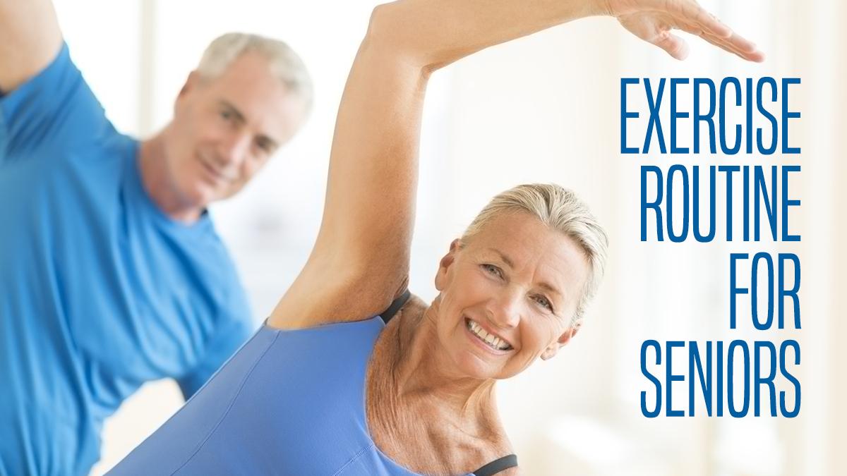 Exercise Routine for Seniors